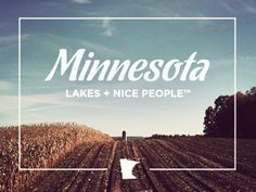 Minnesota: Lakes + Nice People, by Bryan Knauber Lettering, Typography Design, Vikings, Minnesota Home, Feeling Minnesota, Design Poster, City State, Twin Cities, Oh The Places You'll Go