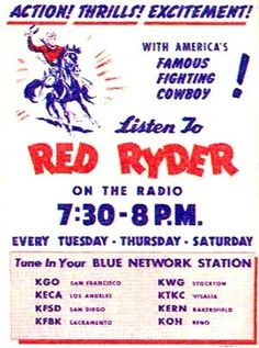"""For almost a decade, Red Ryder starred in half-hour cowboy adventures featuring a great cast of characters including his pal Buckskin and his little indian boy ward, """"Little Beaver"""". Description from otrcat.com. I searched for this on bing.com/images"""
