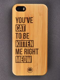 Buy You've Got To Be Kitten Me Engraved Wooden Smartphone Case Online for Wooden Phone Case, Bamboo Cutting Board, Kitten, Smartphone, Iphone Cases, Cute Kittens, Kitty, Kitty Cats, Iphone Case