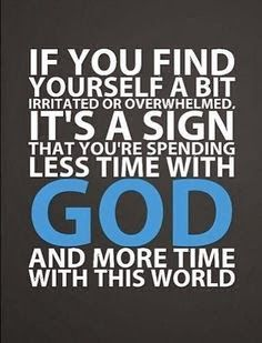 Positive Quotes For Life: Spend more time with god