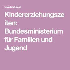 Kindererziehungszeiten: Bundesministerium für Familien und Jugend