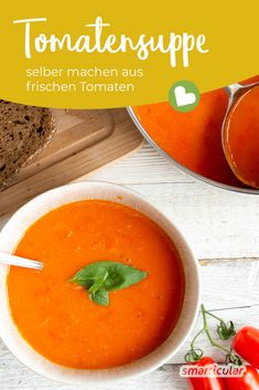 Tomatensuppe einfach selber machen A tomato soup made from fresh tomatoes tastes much better than one from a can or a bag and causes much less waste. dinner recipes for family Vegetarian Recipes Dinner, Healthy Dessert Recipes, Healthy Dinner Recipes, Healthy Soup, Health Desserts, Crockpot Recipes, Soup Recipes, Dinner Crockpot, Chicken Recipes