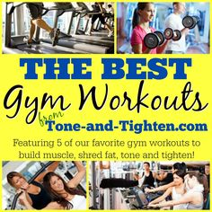 The Best Gym Workouts!