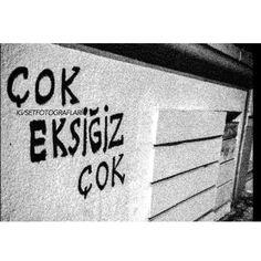 """""""Yeni Duvar Yazısı: """"Çok Eksiğiz Çok""""• - #PoyrazKarayel #EmelÇölgeçen #Sema…"""