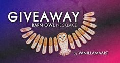 Enter the giveaway to win Barn Owl Necklace by VanillamaArt :)