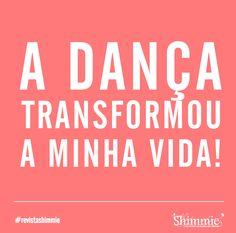 Transformação Just Dance, Pole Dancing, Zumba, Belly Dance, Good Vibes, Law Of Attraction, Positivity, Words, Amanda
