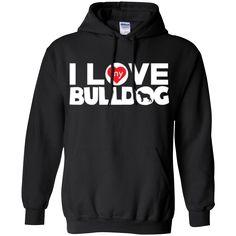 I Love My Bulldog - Pullover Hoodie 8 oz