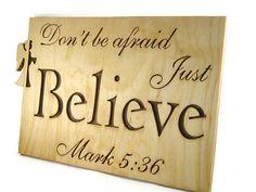 Mark 5:36 Believe Bible Passage Wall Hanging Plaque Handmade @kevskrafts