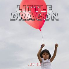 Stimulate Your Soul - Get Stimulated - Little Dragon - Let Go #getstimulated #stimulateyoursoul #littledragon