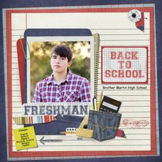 Freshman High School Layout | first layout is of Patrick–starting his freshman year in high school ...