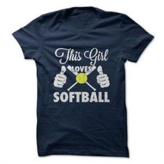 This Girl Loves Softball - shirt girl. This Girl Loves Softball, boyfriend hoodie,sweatshirt dress. Cool Tees, Cool Shirts, Tee Shirts, Biker Shirts, Long Tee, Girls Softball, Softball Tshirts, Senior Shirts, Softball Gifts