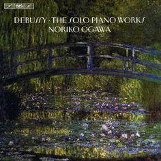 Noriko Ogawa - Debussy: The Solo Piano Works