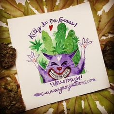 Little original Kitty in the Grass paintings being sent out to promote education on Cannabis as a medicine!