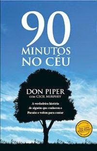 Bebendo Livros: 90 Minutos no Céu - Don Piper