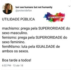 Feminismo #feminist #feminismo #girlpower #feministas #gp Lgbt, Little Memes, Study Tips, Worlds Of Fun, Girl Power, Texts, Thoughts, Humor, Feelings