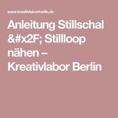 Anleitung Stillschal / Stillloop nähen – Kreativlabor Berlin
