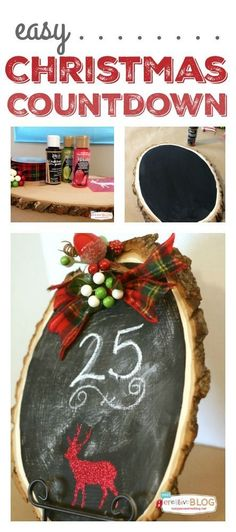 Countdown to Christmas Easy holiday craft. Chalkboard paint   DIY Crafts for Christmas. See the tutorial on TodaysCreativeLife.com