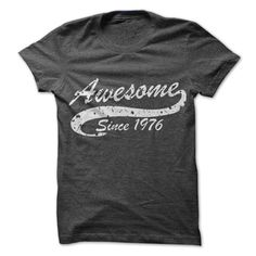 Awesome since 1976 T Shirts, Hoodies. Check price ==► https://www.sunfrog.com//Awesome-since-1976.html?41382 $19