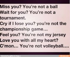 C'mon... You're not volleyball