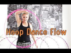 OK! THIS is awesome.  I needed this.  Hoop Dance Flow   How to flow with a hula hoop (+playlist)