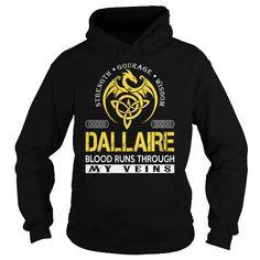 I Love DALLAIRE Blood Runs Through My Veins (Dragon) - Last Name, Surname T-Shirt Shirts & Tees