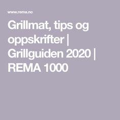 Grillmat, tips og oppskrifter | Grillguiden 2020 | REMA 1000 Grilling, Crickets, Backen, Grill Party