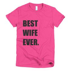 traditional 2nd anniversary gift - best wife ever t shirt