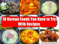 10 Korean Foods You Have to Try with Recipes