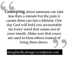 Make sure yours are used to bless other instead of just some crappy comments to bring them down.