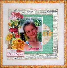 'Hello Beautiful' by Maggie Armstrong. Scrapbooking Layouts, Scrapbook Pages, Hello Beautiful, Clear Stamps, Flourish, Your Cards, Punch, Card Making, Bloom