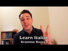 Learn Italian - Grammar Basics 2   il Passato Prossimo