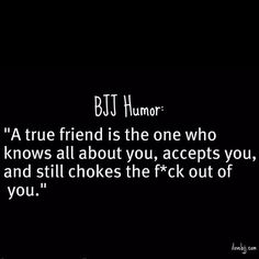 The more I respect someone, the harder I choke them! Martial Arts Humor, Martial Arts Weapons, Jiu Jitsu Training, Mma Training, Brazilian Martial Arts, Bjj Memes, Ju Jitsu, Fitness Inspiration Quotes, Martial Artist
