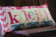 RESERVED for oldpalm123 Whats in a Name-Funky Funky Personalized Patchwork Name Pillow-The PERFECT Gift