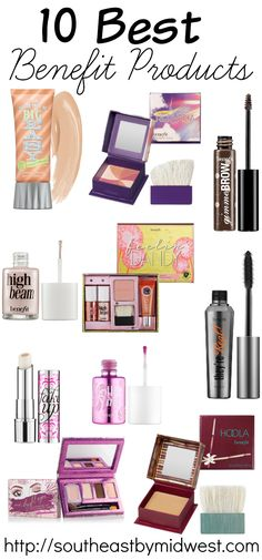 10 Best Benefit Products including Benefit Big Easy, Benefit Hervana Blus, Benefit Gimme Brows, Benefit High Beam, Benefit Dandelion Set, Benefit They're Real Mascara, Benefit Fake Up Concealer, Benefit Lolitint, Benefit Peek A Bright Eyes, Benefit Hoola Bronzer