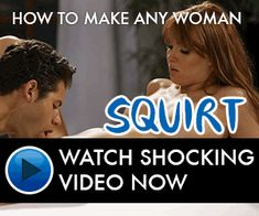 Are absolutely make women squirt video very