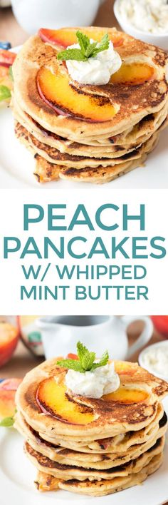 Protein Peach Pancakes with Whipped Mint Butter and Bourbon Maple Syrup   cakenknife.com #breakfast #brunch #vegan #glutenfree #paleo
