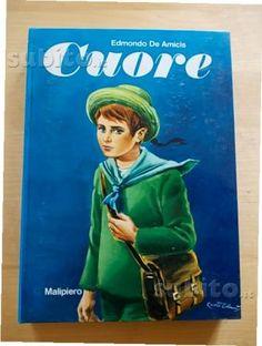 Il libro cuore, che ha fatto piangere generazioni di bambini italiani (ora non più, per fortuna)