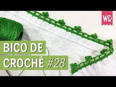 Bico de crochê fácil e completo para iniciante #27 - YouTube