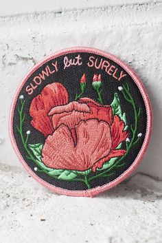 "Slowly but surely.  3"" embroidered patch with merrowed edge and iron-on backing. Follow the instructions below to affix this patch to a garment of your choosing (click to enlarge)! For items that will be washed, sewing on is recommended. Iron On Patches, Embroidered Patch, Decorative Plates, Sewing, Jessica Jones, Home Decor, Trust, Homemade Home Decor, Needlework"