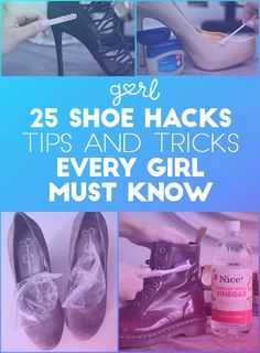 25 Shoe Hacks, Tips, And Tricks Every Girl Must Know