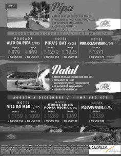 aprovecha Pipa y Natal desde Agosto a Diciembre 2014!!! Consultanos en: Av Colon 556 t: 0351 4230903 f y tw: lozadalovesyou