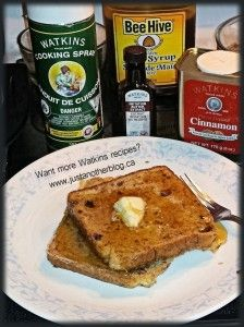 French Toast using Watkins Products. Visit www.justanotherblog.ca for recipes!