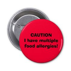 CAUTION I have multiple food allergies! Pin