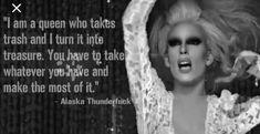 Alaska Thunderfuck Drag Queen Rupaul S Drag Race Fierce Alaska Drag Queens, Alaska Drag Queen, Rupaul Quotes, Drag Racing Quotes, Logo Tv, Alaska Thunderfuck, I Am A Queen, Rupaul Drag, Queen Quotes