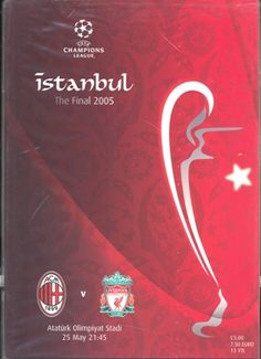 Liverpool 3 AC Milan 3 pens) in May 2005 in Istanbul. Programme cover for the Champions League Final. Liverpool Champions League, Liverpool Fans, Liverpool Football Club, Ynwa Liverpool, Liverpool Players, Istanbul, Uefa Super Cup, Football Memorabilia, Logo