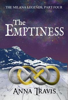 The Emptiness: A Christian Fantasy Adventure (The Milana Legends Book Audio Books, Ebooks, Anna, Christian, Fantasy, Adventure, Reading, Legends, Life