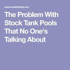 The Problem With Stock Tank Pools That No One's Talking About Small Backyard Pools, Small Pools, Backyard For Kids, Diy Pool, Homemade Swimming Pools, Swimming Pools Backyard, Swimming Pool Designs, Poly Stock Tank, Stock Tank Pool
