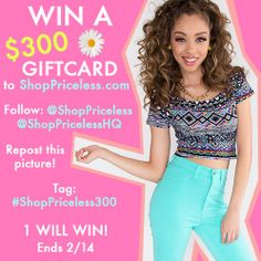 Win a $300 giftcard to www.ShopPriceless.com ! Follow us @ShopPriceless for more details on instagram! <3 It's a pretty simple and easy giveaway, DON'T MISS OUT ON THIS OPPORTUNITY!  Contest runs until: FEB 14TH  @ShopPriceless