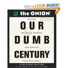 The Onion: Our Dumb Century