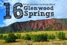 16 fun facts about Glenwood Springs. Did you know it's America's Most Fun Small Town?